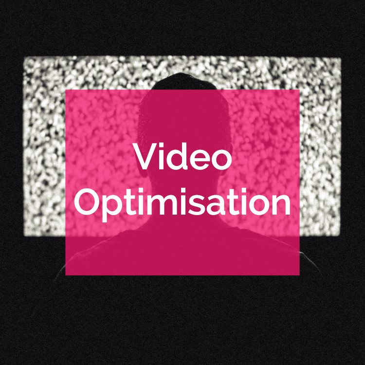 video optimisation